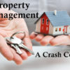 A Crash Course on Property Management
