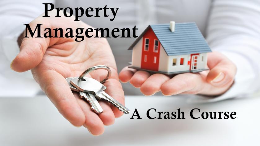 A Crash Course on Property Management