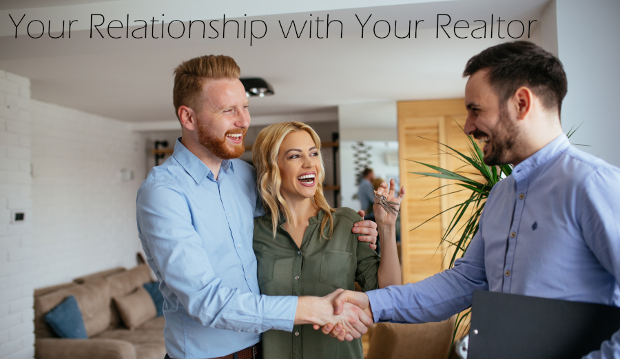 Your Agency Relationship with your Realtor