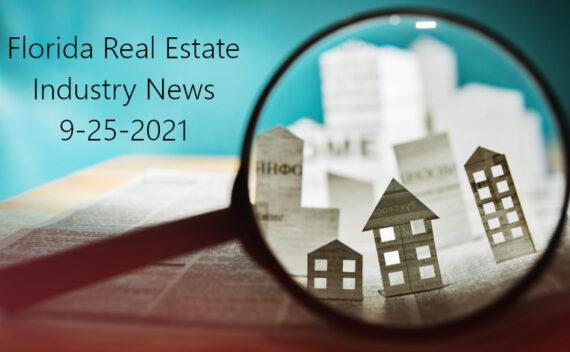 Weekly Real Estate Industry News 9-25-2021